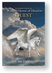 Winged Horse of Heaven: Quest -- The Raneous Chronicles Book 2 by R.S. McDonald