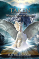 Winged Horse of Heaven: Taken -- The Raneous Chronicles Book 3 by R.S. McDonald